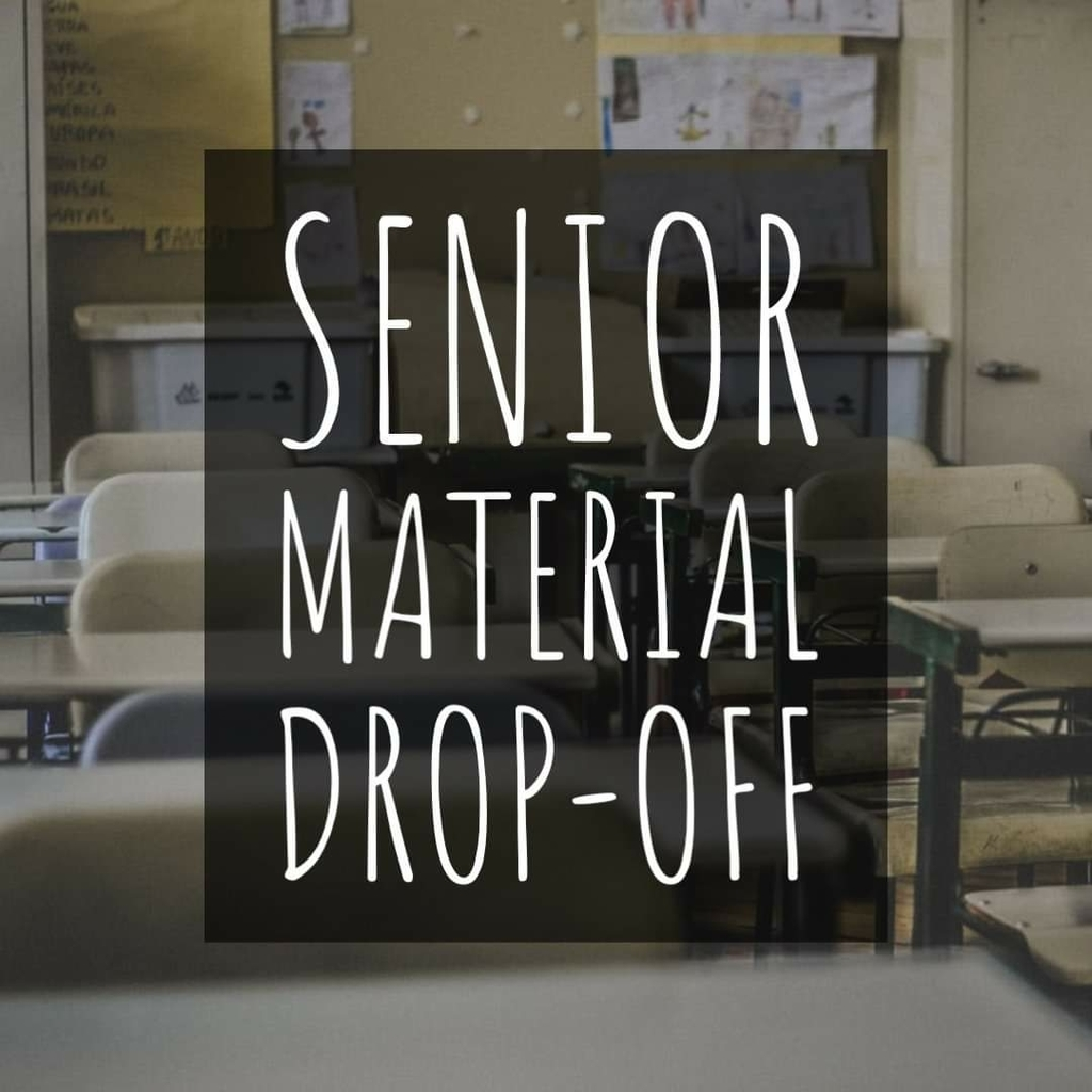 Senior Material Drop-off