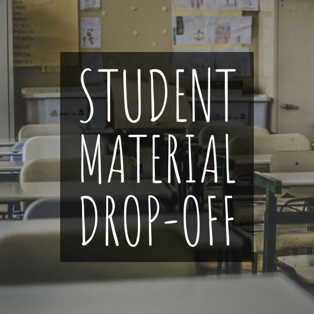 Student Material Drop-Off